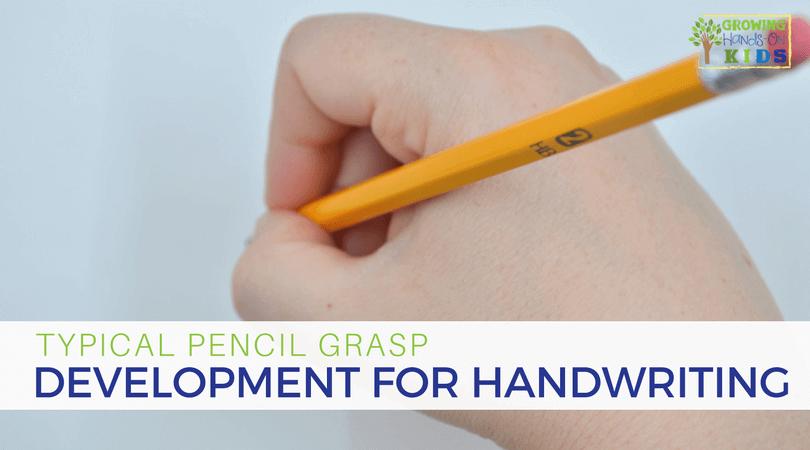 typical pencil grasp development for kids