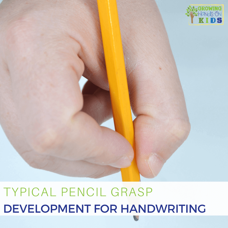 Typical pencil grasp development for handwriting