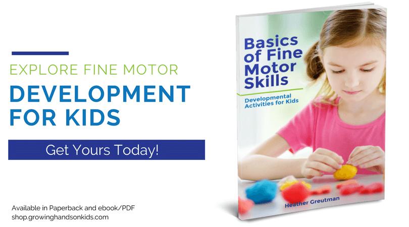 Basics of Fine Motor Skills: Developmental Activities for kids.