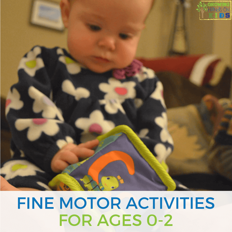 Fine motor activities for ages 0-2 years old.