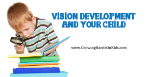 Vision Development in Your Child