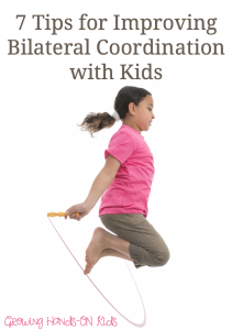 7 tips for improving bilateral coordination skills with kids.