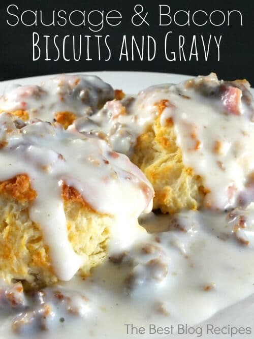 Sausage-Bacon-Biscuits-and-Gravy