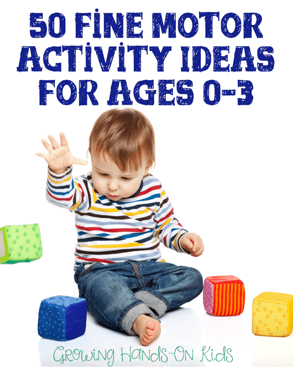 Fine motor activities ideas for ages 0-3