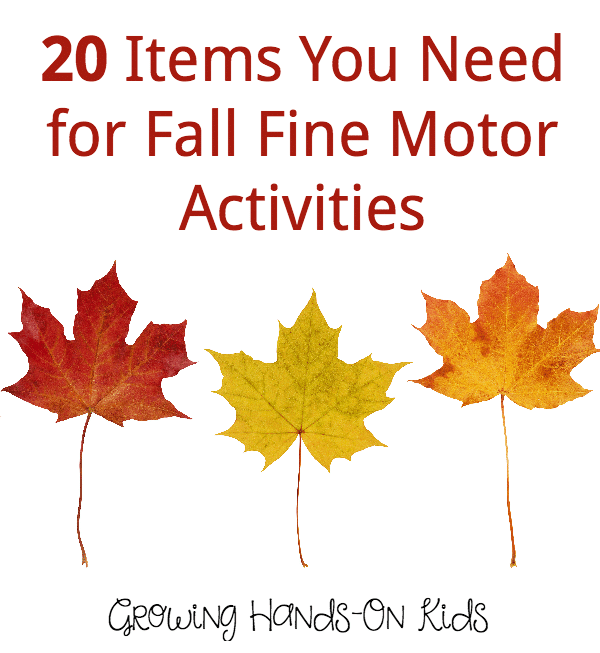 20 items you need for fall fine motor activity ideas and fun.