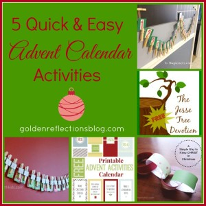 5 very fun and simple Advent Calendar ideas for kids. www.GoldenReflectionsBlog.com