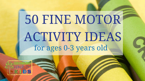 50 fine motor activities for children under 3 years old. Black Bedroom Furniture Sets. Home Design Ideas