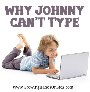 Why Johnny Can't Type: Teaching Children to Type