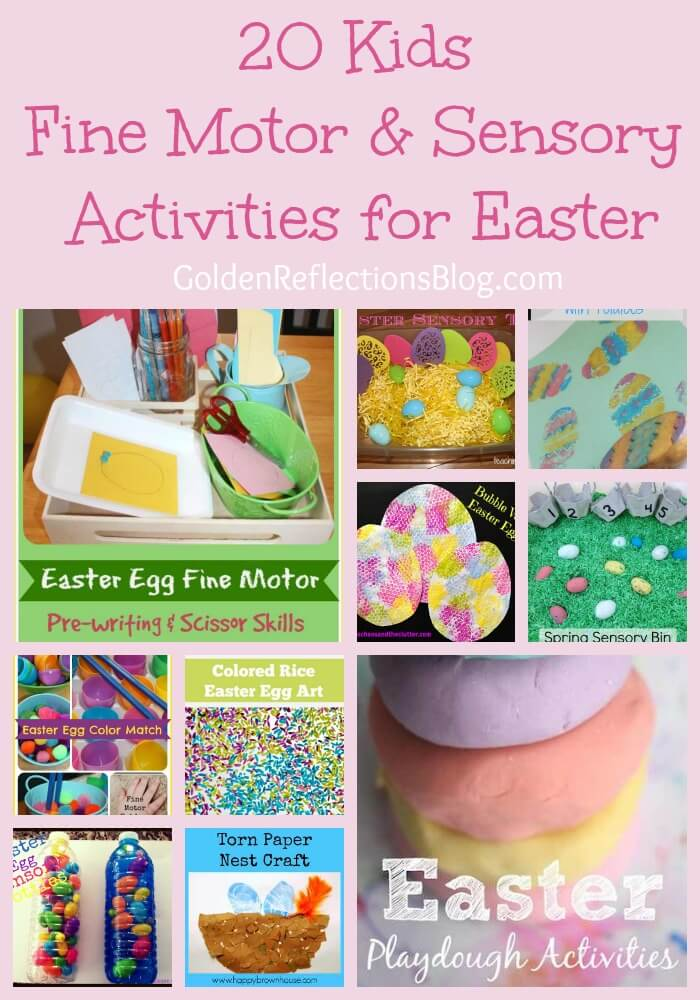 20 fine motor and sensory activities for Easter. www.GoldenReflectionsBlog.com