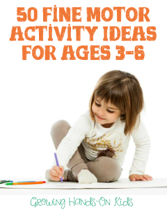 50 fine motor activity ideas for ages 3-6.