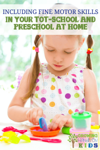 Including fine motor skills in your homeschool preschool and tot-school at home.