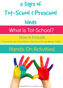 Need ideas for your tot school or homeschool preschool? Come check out this 5 day series! www.GoldenReflectionsBlog.com