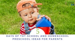 5 Days of Tot-School & Homeschool Preschool Series