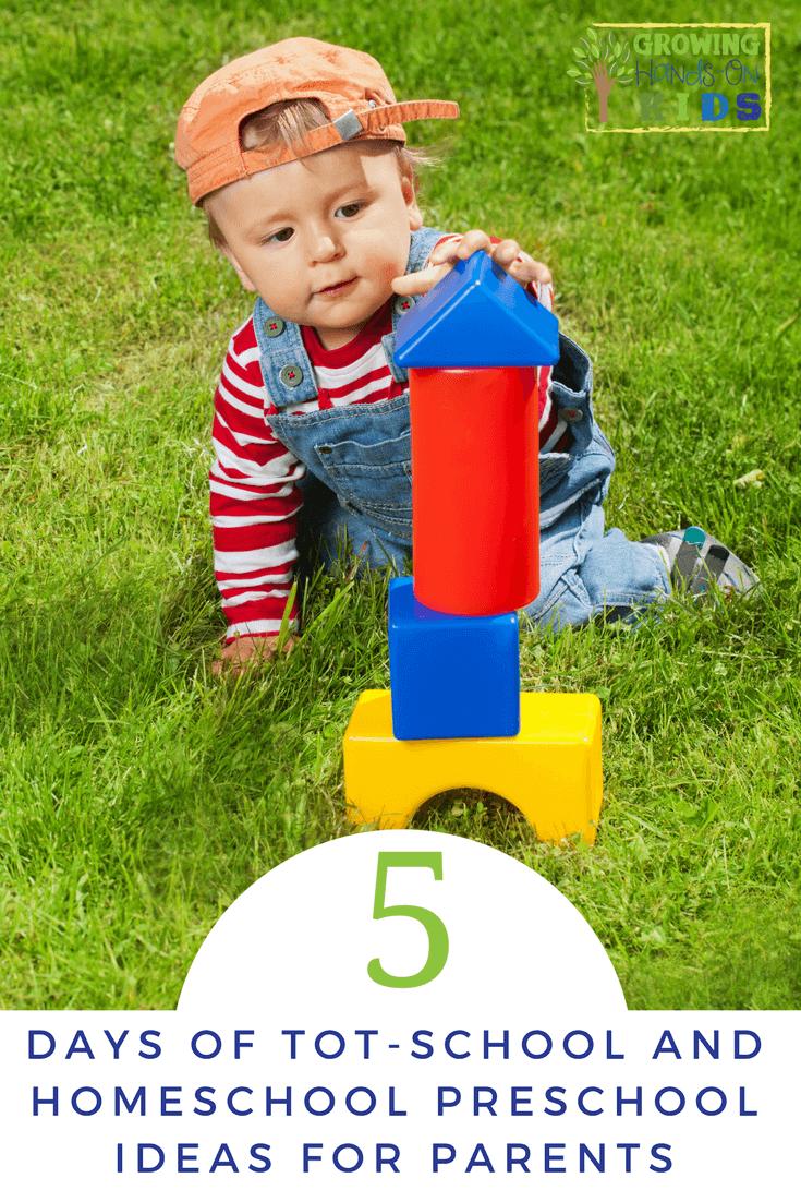 5 Days of tot-school and homeschool preschool ideas for parents.