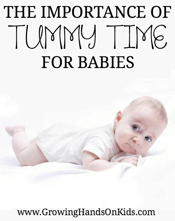 The importance of tummy time for babies, tummy time activities, plus thoughts from pediatric Occupational and Physical Therapists.