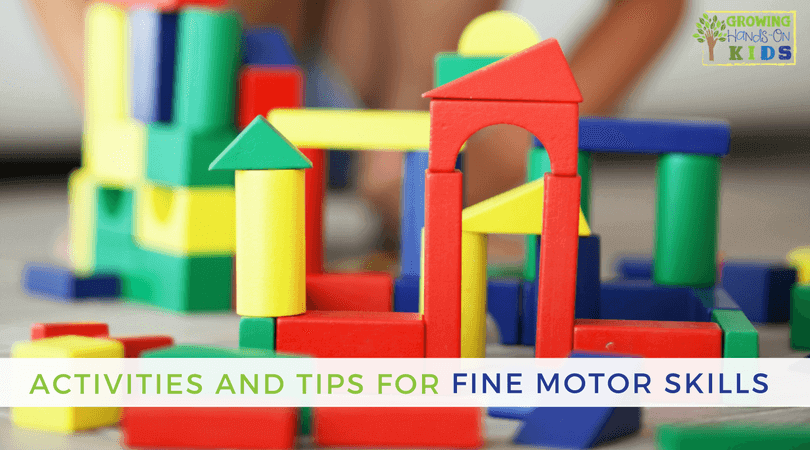 Tips And Activities For Fine Motor Skills Development With Kids