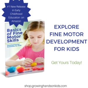 Basics of Fine Motor Skills - Developmental Activities for Kids.