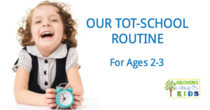Our tot-school routine and schedule for ages 2-3, perfect for stay at home moms.