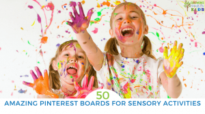 50 Amazing Pinterest boards for sensory activity ideas for kids.