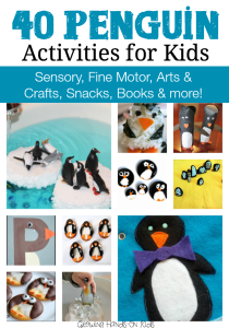 40 penguin activities for kids including sensory, fine motor, arts and crafts, snacks, books and more!