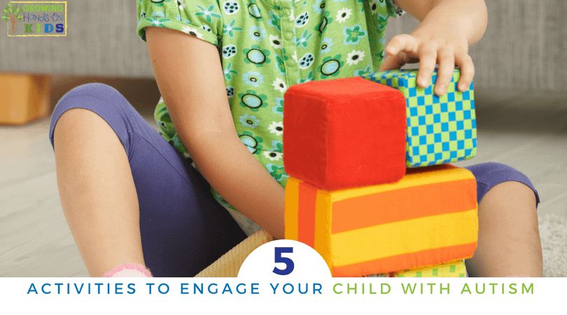 5 Fun Activities To Engage Your Child With Autism Spectrum Disorder