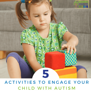 5 activities to engage your child with Autism spectrum disorder.
