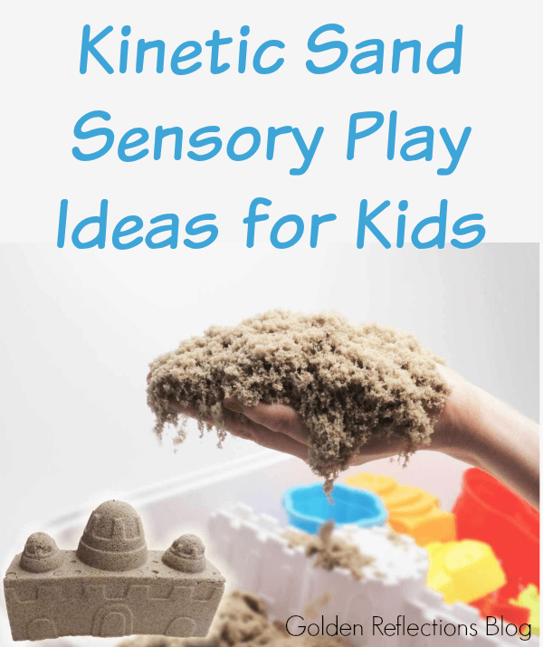 Ideas for using kinetic sand in sensory play with your kids. www.GoldenReflectionsBlog.com