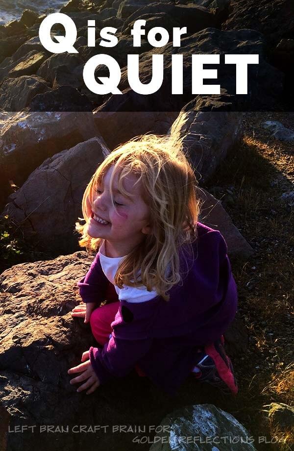 Q is for quiet sensory play. www.GoldenReflectionsBlog.com