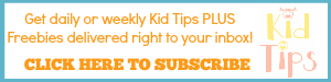 kid tips newsletter subscribe