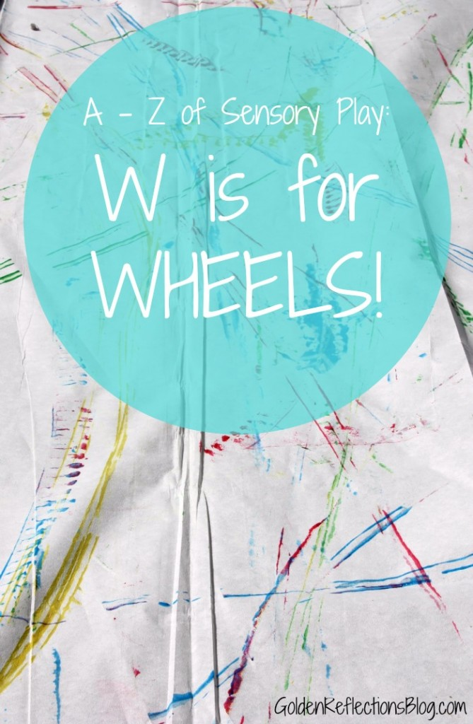 Wheels sensory play ideas. www.GoldenReflectionsBlog.com