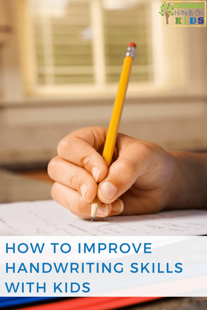 How to improve handwriting skills with kids of all ages.