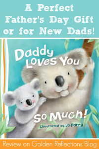 Daddy Loves You So Much Review from Tommy Nelson: Plus Giveaway!!
