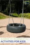 Summer Developmental Activities for Kids, plus free printable.