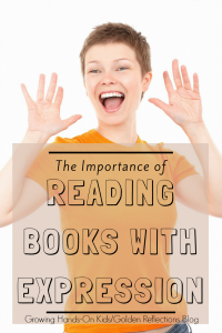 Lions, and Tigers, and Bears, Oh My! The importance of reading books with expression for kids.