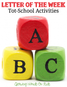 Montessori inspired letter of the week tot-school activities for ages 3-4.