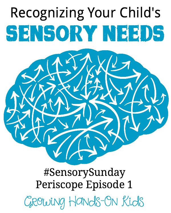 Recognizing your child's sensory needs, Sensory Sunday Periscope Episode 1.
