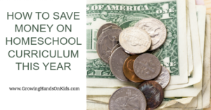 How to Save Money on Homeschool Curriculum This Year