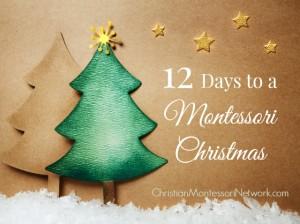 12 days to a Montessori Christmas