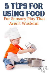 5 fun ways to use food for sensory play that aren't wasteful.