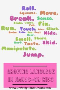 Tips for a speech and language therapist on growing language skills in your hands-on kids.