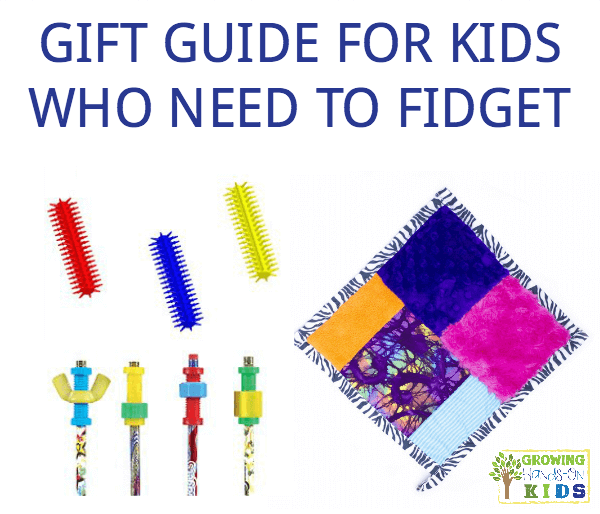 Gift guide for kids who need to fidget.