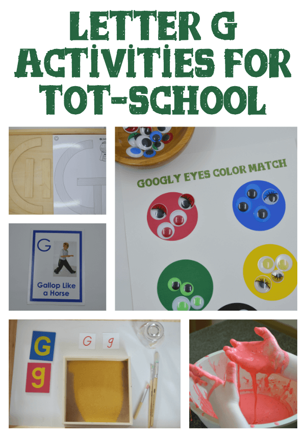 letter g activities for tot school and preschool