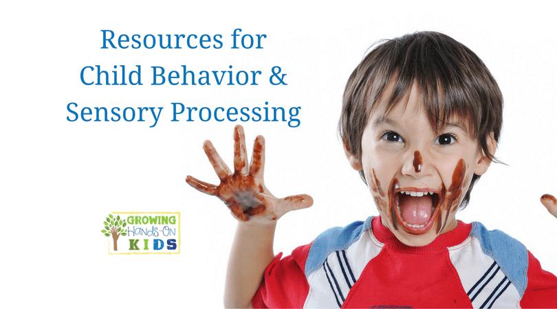 Child Behavior Amp Sensory Processing Resources For Parents