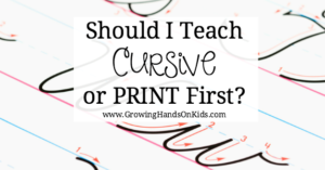 Should You Teach Print or Cursive Handwriting First