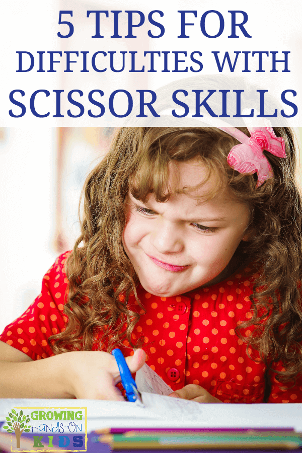 tips for difficulties with scissor skills