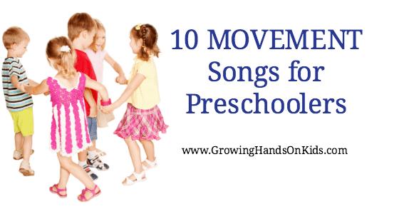10 Movement Songs For Preschoolers