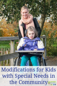 Modifications for kids with special needs in the community, plus activity and job ideas in the community.
