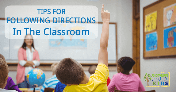 Tips for following directions in the classroom, including tips for children with special needs.