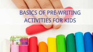 Basics of pre-writing activities for kids ages 2-6 and preschoolers.