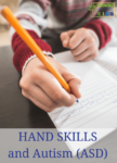 Hand skills (fine motor skills) and how Autism Spectrum Disorder affects their development (a review of From Flapping to Function)